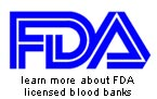 we are a fda licensed blood bank - click to visit the fda online