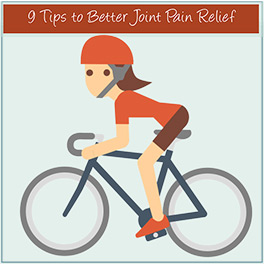 9 Tipes for Better Joint Relief